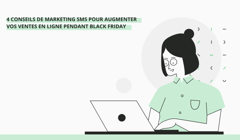 4 conseils de marketing sms pour augmenter vos ventes en ligne pendant black friday