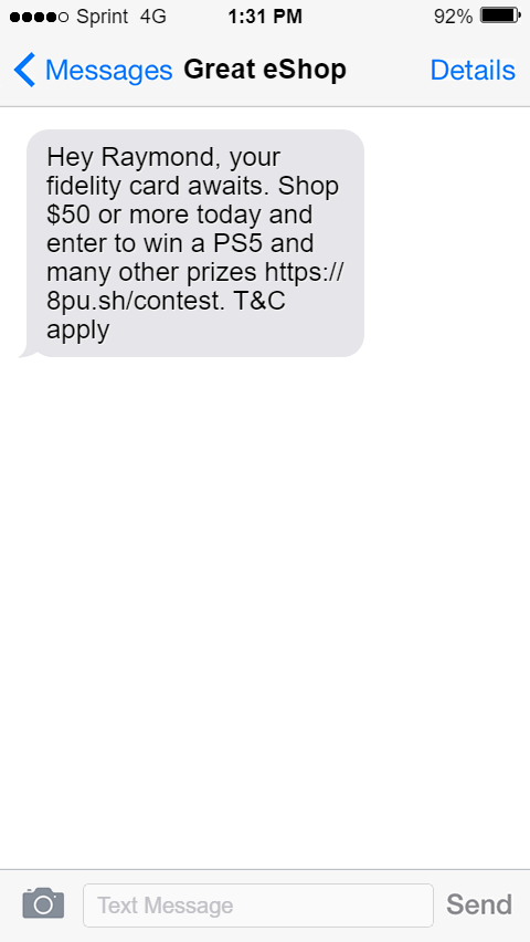 example of engaging SMS message for lead generation: Hey Raymond, your fidelity card awaits.